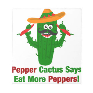 Pepper Cactus Says Eat More Peppers Notepad