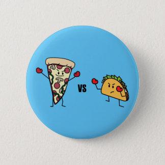 Pepperoni Pizza VS Taco: Mexican versus Italian 6 Cm Round Badge
