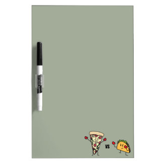 Pepperoni Pizza VS Taco: Mexican versus Italian Dry Erase Board