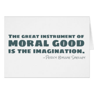 Percy Bysshe Shelley | Moral Good, Imagination Card