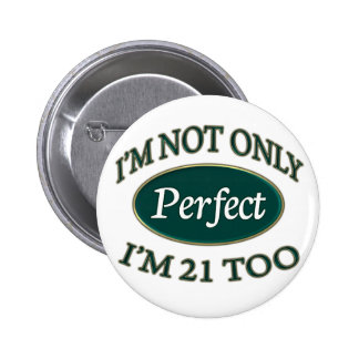 Perfect 21 Year Old 6 Cm Round Badge