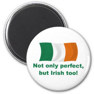 Perfect and Irish Magnet