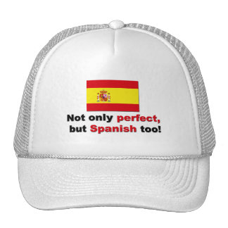 Perfect and Spanish Trucker Hats