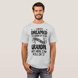 Perfect Freakin' Grandpa T-Shirt