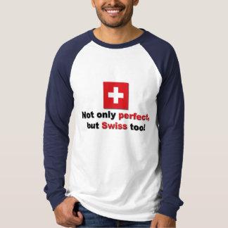 Perfect Swiss T-Shirt