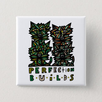 """Perfection Builds"" Square Button"