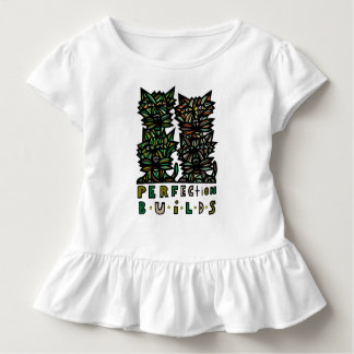 """""""Perfection Builds"""" Toddler Ruffle Tee"""