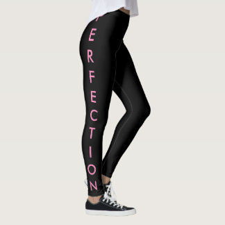 perfection leggings