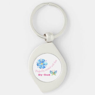 Perfectly Created With Love By God Key Ring