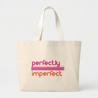 Perfectly Imperfect Large Tote Bag