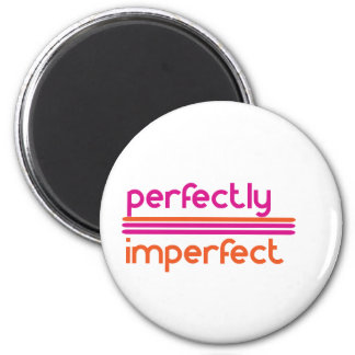 Perfectly Imperfect Magnet
