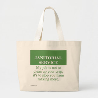 Performing Janitorial Services (3) Jumbo Tote Bag