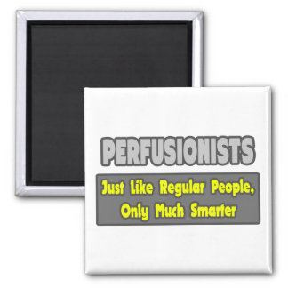 Perfusionists .. Smarter Refrigerator Magnet