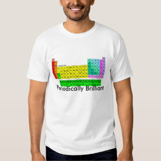 Periodically Brilliant T-Shirt