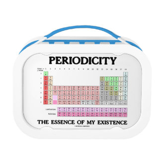 Periodicity The Essence Of My Existence Chemistry Lunch Box
