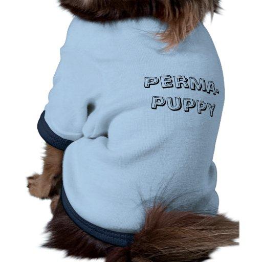 Perma-Puppy Dog T-Shirt