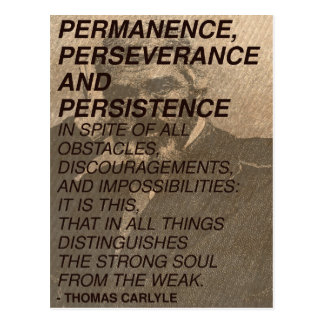 'Permanence, perseverance and persistence' Quote Postcard