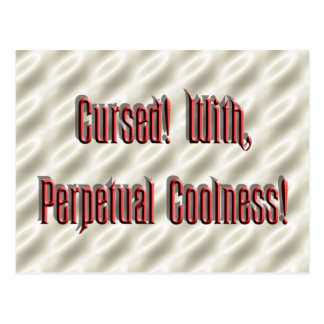 Perpetual Coolness Postcard