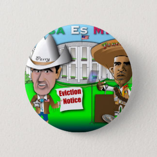 Perry Evicts Obama 6 Cm Round Badge
