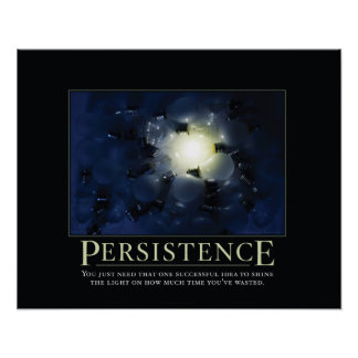 Persistence Demotivational Posters