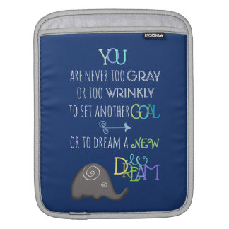 PersonaIized Inspirational Elephant Never Too Old iPad Sleeve
