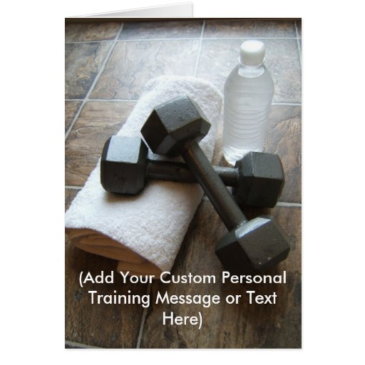 Personal Trainer or Fitness Dumbells Towel & Water Greeting Card