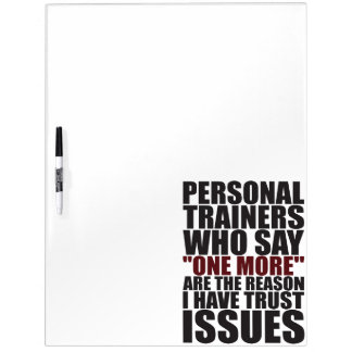 Personal Trainers and Trust Issues - Funny Workout Dry Erase Board