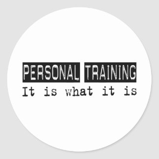 Personal Training It Is Round Sticker