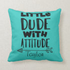 Personalise Baby Boy Little Dude with Attitude Cushion