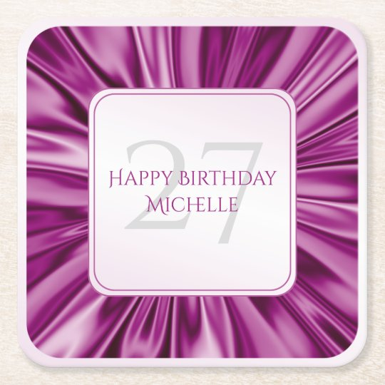 Personalise  Birthday  Faux Orchid Satin Square Square Paper Coaster