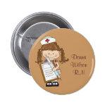 Personalise Brunette Nurse Gifts! Button