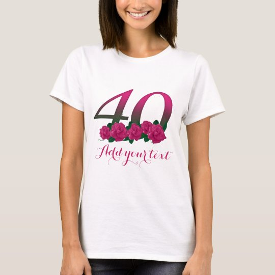 Personalised 40th customisable 40 template t shirt for Zazzle t shirt template