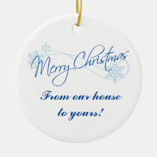 Personalised Christmas From Our House to Yours Round Ceramic Decoration