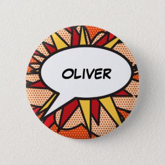 Personalised Comic Book Pop Art Speech Bubble 6 Cm Round Badge