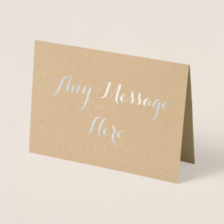 Personalised create your own real foil any message foil card