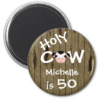 Personalised Funny Holy Cow 50th Birthday Magnet