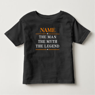 Personalised Name The Man The Myth The Legend Toddler T-Shirt