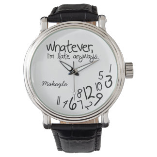 Personalised whatever, I'm late anyways Watch