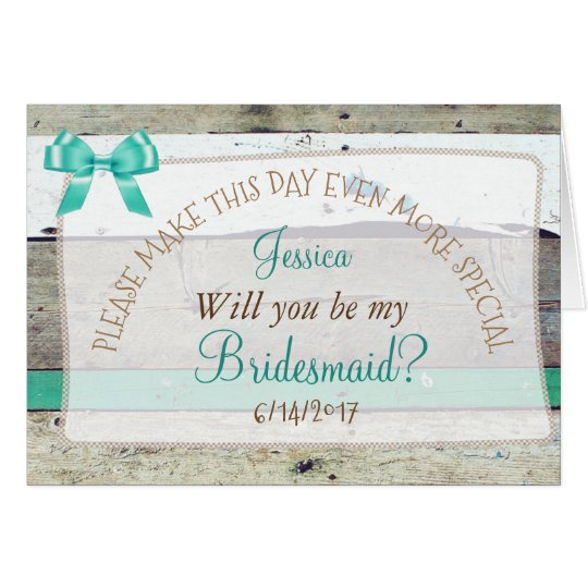 Personalised Will you be my Bridesmaid Rustic Card