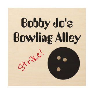 """Personalizable Bowling Alley """"Strike!"""" with Ball Wood Print"""