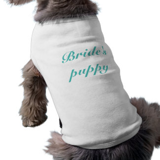 Personalize Bride's puppy Teal text Sleeveless Dog Shirt