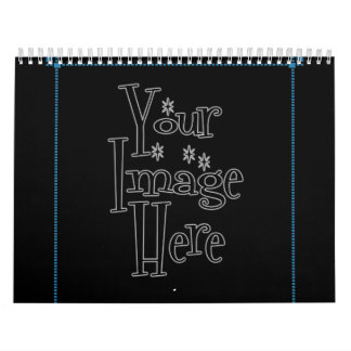 ♪♫♪ PERSONALIZE - CREATE YOUR OWN CALENDARS