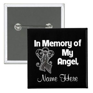 Personalize In Memory of My Angel Skin Cancer Pinback Buttons