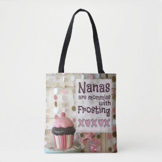 PERSONALIZE-Nana's Are Mommies with Frosting Tote Bag