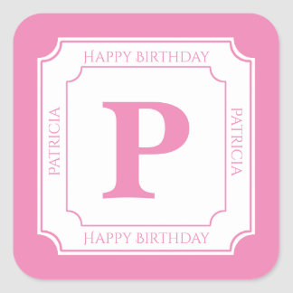 Personalize: Pink/White Bold Initials Birthday Square Sticker