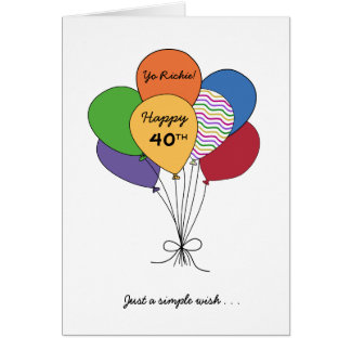 Personalize With Name~Happy 40th Birthday Wish Greeting Card