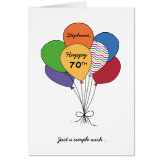 Personalize With Name~Happy 70th Birthday Wish Greeting Card