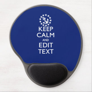 Personalize Your Nautical Keep Calm And Edit Text Gel Mouse Pad