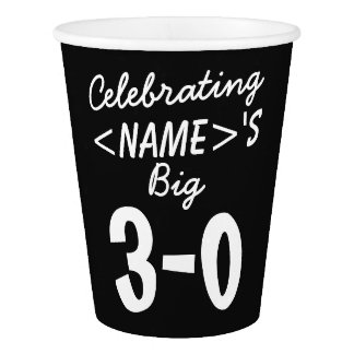 Personalized 30th Birthday Paper Cups Party Supply