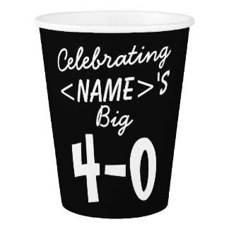 Personalized 40th Birthday Paper Cups Party Supply